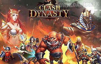 Clash dynasty
