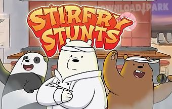 Stirfry stunts: we bare bears
