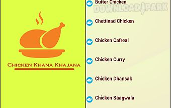 Chicken khana khajana