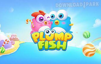 Plump fish