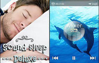 Sound sleep: deluxe