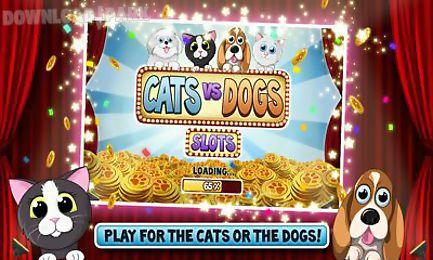 cats vs dogs slots