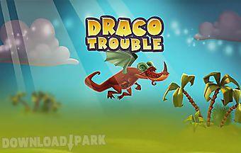 Draco trouble