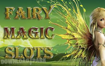 Magic forest slots. fairy magic ..