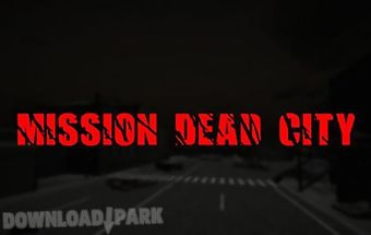 Mission dead city