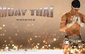 Muay thai: fighting origins