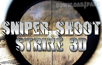 Sniper shoot strike 3d
