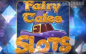 Fairy tales slots