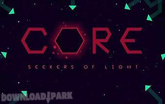 Core: seekers of light