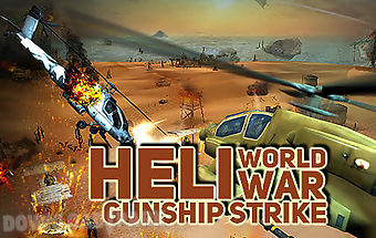 Heli world war gunship strike