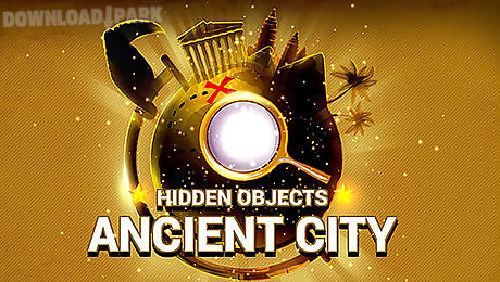 hidden objects: ancient city
