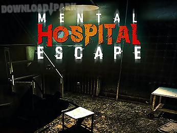 mental hospital escape