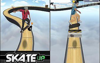 Skate up