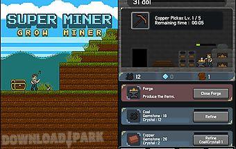Super miner: grow miner
