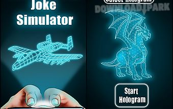 Hologram 3d joke simulator