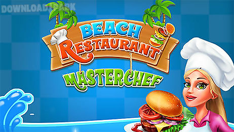 beach restaurant master chef