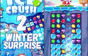 Ice crush 2: winter surprise