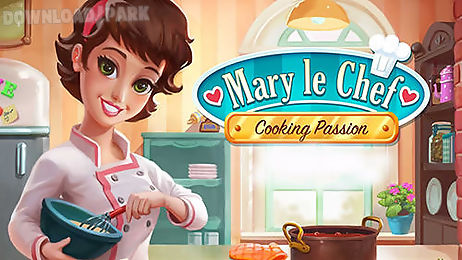 mary le chef: cooking passion