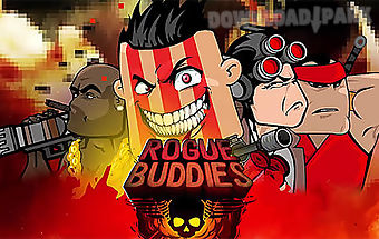 Rogue buddies: action bros!