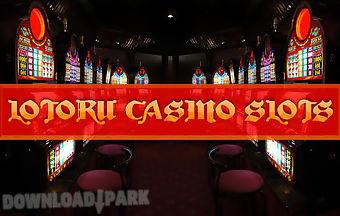 Lotoru casino: slots
