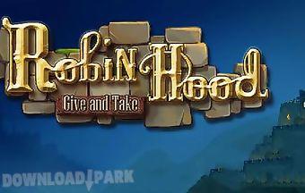Robin hood: give and take