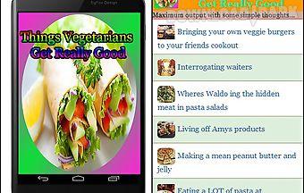 Things vegetarians get really go..