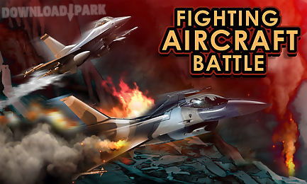 fighting aircraft battle