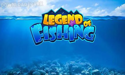 legend of fishing