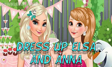 dress up elsa and anna on birthday