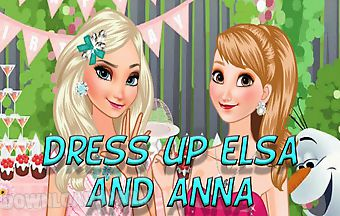 Dress up elsa and anna on birthd..
