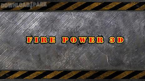 fire power 3d