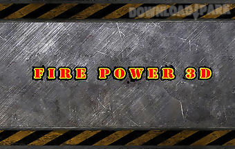 Fire power 3d