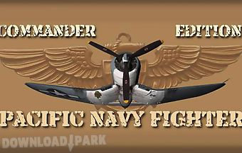 Pacific navy fighter: commander ..