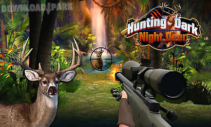 dark night deer hunting