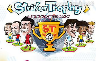Striker trophy: running to win