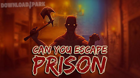 Can you escape  fear house: prison Android Game free download in Apk