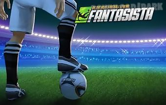 Fantasista: be the next football..