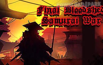 Final bloodshed: samurai war