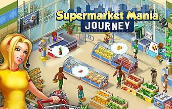Supermarket mania: journey