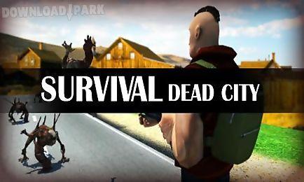 survival: dead city