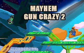 Mayhem gun crazy 2