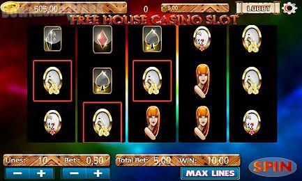 free house casino slot