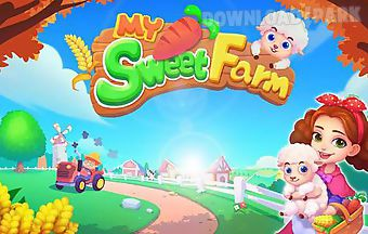 My sweet farm