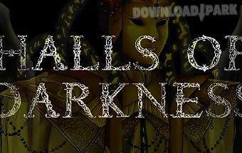 Halls of darkness
