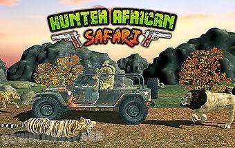 Hunter: african safari