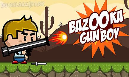 bazooka gun boy