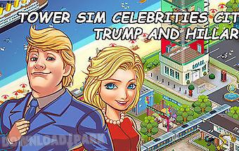 Tower sim: celebrities city. tru..