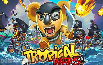 Tropical wars