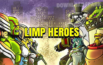 Limp heroes: physics action