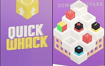 Quick whack